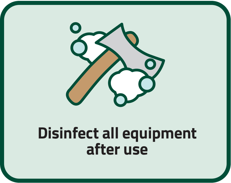 Disinfect all equipment after use