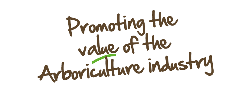 Promoting the value of the Arboriculture industry