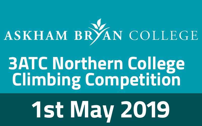 3ATC Northern College Climbing Competition - 1st May 2019 at Askham Bryan College