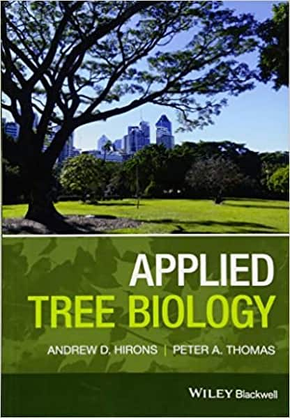 Applied Tree Biology by Dr Andrew Hirons and Peter A. Thomas